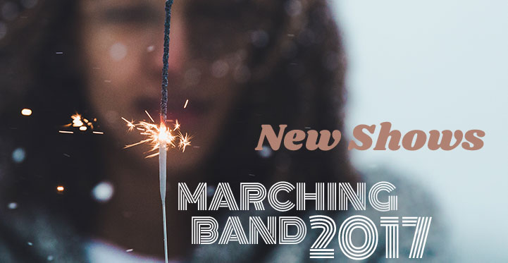 Additional Featured Marching Shows 2017